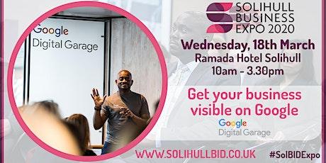 Get your business Visible on Google - Google Digital Garage #SolBIDExpo  tickets
