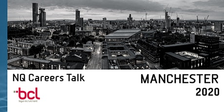MANCHESTER 2020: BCL Legal's NQ Careers Talk tickets