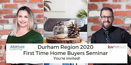 DURHAM REGION - First Time Home Buyers Seminar  2020