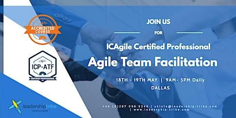 Agile Team Facilitation (ICP-ATF)   Dallas - May 2020 tickets