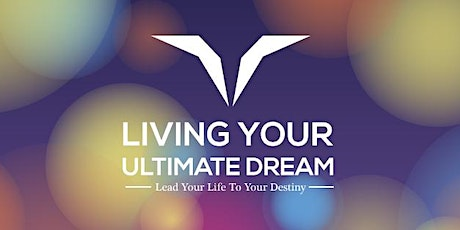 Become The Ultimate You - A Person You Must Become To Deserve It All. tickets