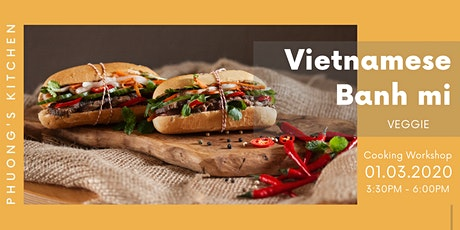 Vietnamese Cooking Workshop | Banh mi | Veggie tickets