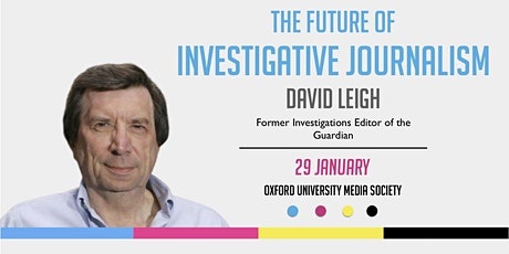 The Future of Investigative Journalism: David Leigh tickets
