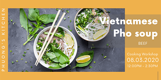 Vietnamese Cooking Workshop | Pho soup | Beef