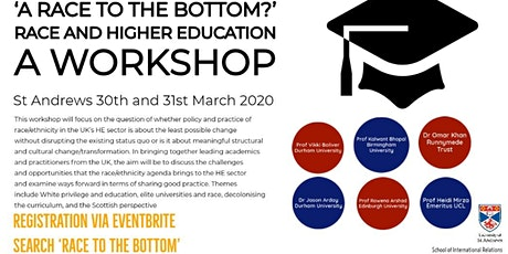 'A Race to the Bottom?' Race and Higher Education - A Workshop tickets