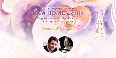workshop I Am Home 432Hz con Daniel Lumera ed Emiliano Toso | Roma biglietti