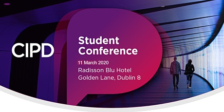 CIPD Ireland Student Conference  tickets