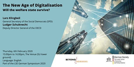 The New Age of Digitalisation - Will the Welfare State Survive? tickets