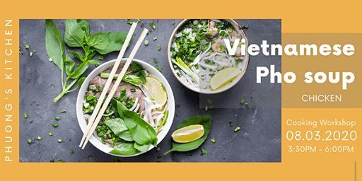 Vietnamese Cooking Workshop | Pho soup | Chicken