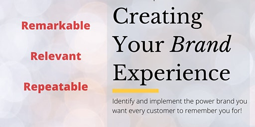 Creating Your Brand Experience