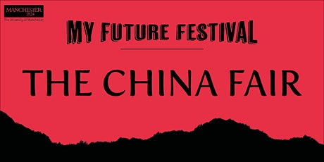 The University of Manchester China Fair (Friday 21 February 2020) tickets
