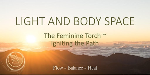 The Feminine Torch ~ Igniting the Path
