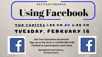 Using Facebook (2/18 at 1PM or 6PM)