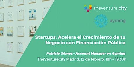 Startups: Acelera el Crecimiento de tu Negocio con Financiación Pública entradas