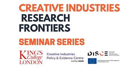 Creative Industries Research Frontiers Seminar Series (Seminar 2) tickets