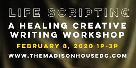 Life Scripting | A Healing Creative Writing Workshop  tickets