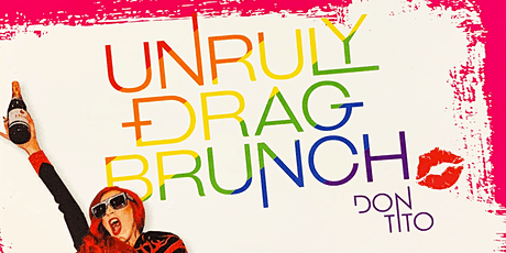 The Unruly Drag Brunch tickets