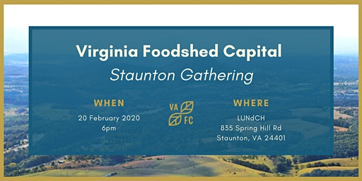 Virginia Foodshed Capital Staunton Gathering