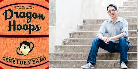 *POSTPONED* Dragon Hoops Book Release & Signing with Gene Luen Yang tickets