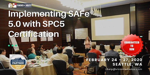 Implementing SAFe® 5 with SPC5 Certification, Seattle, WA (Feb 24-27, 2020)