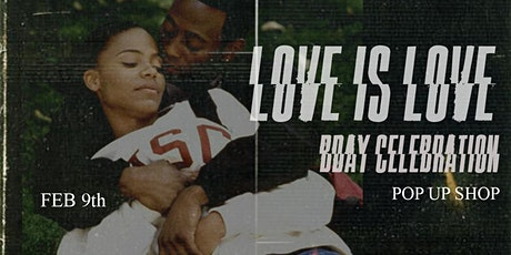 "Dreams of Triumph Presents ""Love is Love"" Pop Up Shop/ BDay Celebration tickets"