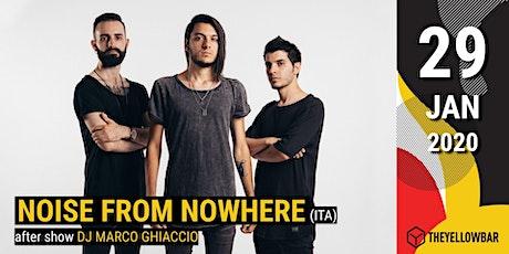 Noise From Nowhere - The Yellow Bar biglietti