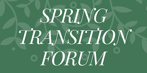 A Spring Transition Forum for Parents & Professionals