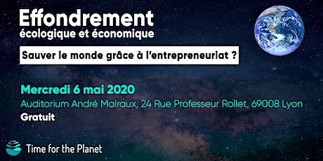 Effondrement écologique : sauver le monde grâce à l'entrepreneuriat? billets