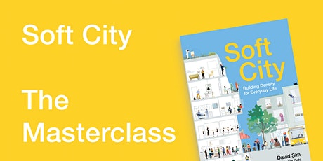 Soft City — The Masterclass tickets
