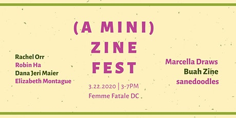 A Mini Zine Fest @ Femme Fatale DC tickets