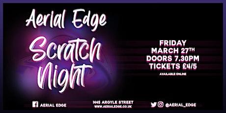Aerial Edge Scratch Night tickets