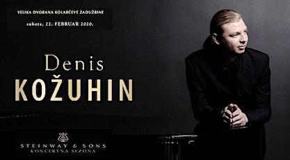 Denis KOZHUKHIN, piano tickets