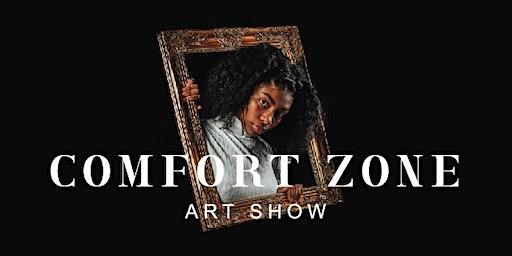 Comfort Zone Art Show