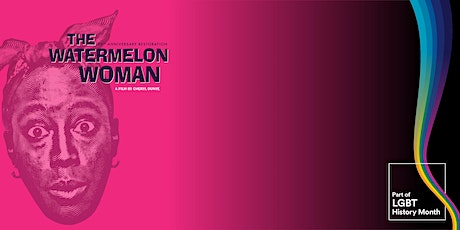 The Watermelon Woman tickets