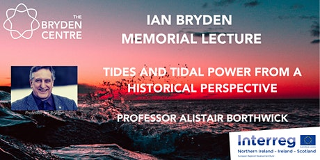 Ian Bryden Memorial Lecture - Professor Alistair Borthwick tickets