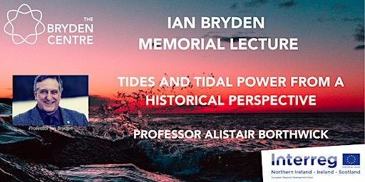 Ian Bryden Memorial Lecture - Professor Alistair Borthwick