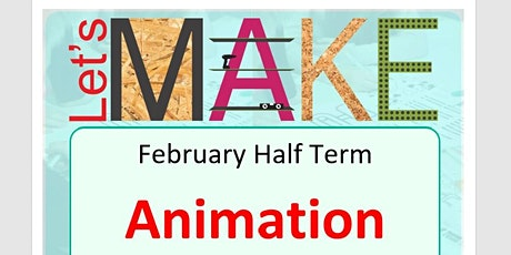 Let's Make Animation Half Term at Leamington Library tickets