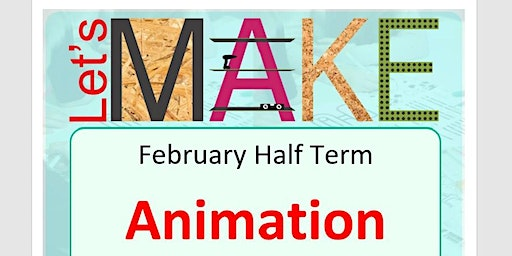 Let's Make Animation Half Term at Leamington Library