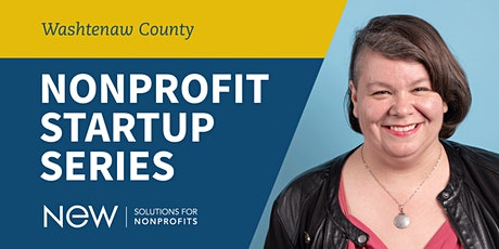 Washtenaw County Nonprofit Start Up Series - Spring 2020  tickets