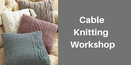 Cable Knitting Workshop tickets