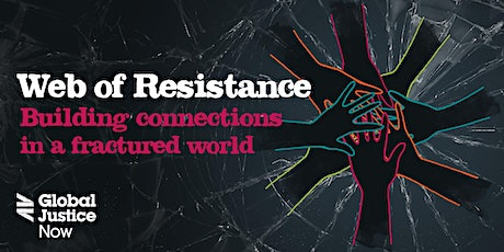 Web of resistance: Building connections in a fractured world tickets