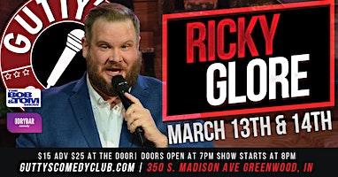 Gutty's Comedy Club: Ricky Glore
