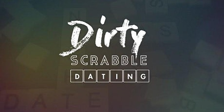 Dirty Scrabble Dating - Bristol tickets