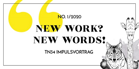 """Impulsvortrag: """"New Work? New Words!"""" Tickets"""