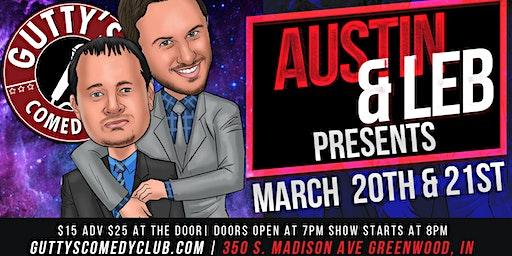 Gutty's Comedy Club: AUSTIN & LEB PRESENTS
