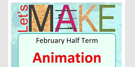 Let's Make Animation Half Term at Kenilworth Library tickets