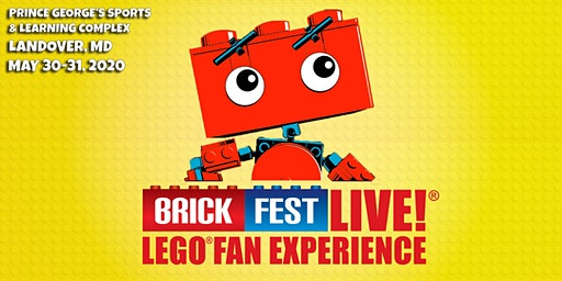 Brick Fest Live LEGO® Fan Experience (Landover, MD)