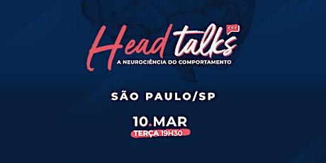 HeadTALKS - A Neurociência do Comportamento - SÃO PAULO/SP ingressos