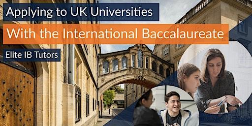 Applying to UK Universities with the International Baccalaureate, Geneva