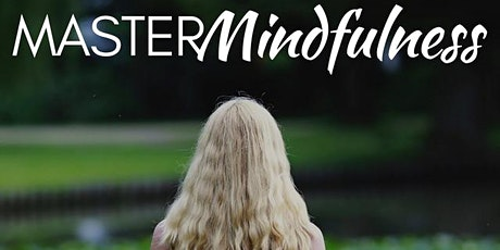 Level 2 - Master Mindfulness - Newry - 24th March - 21st April tickets